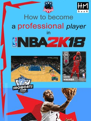 cover image of How to become a professional player in NBA 2K18