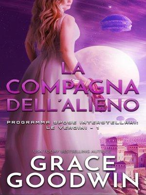 cover image of La compagna dell'alieno