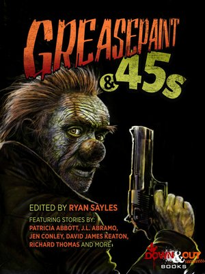 cover image of Greasepaint & .45s