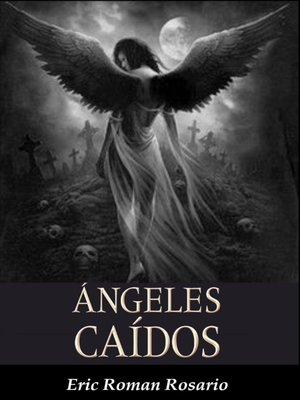 cover image of Angeles Caidos