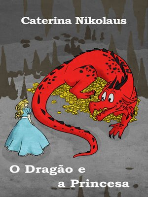 cover image of O Dragão e a Princesa