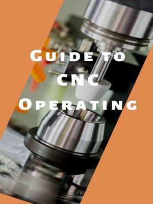 cover image of Guide to CNC Operating