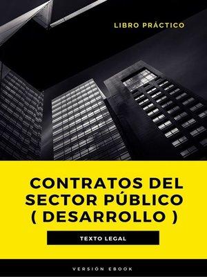 cover image of Contratos del Sector Público ( desarrollo )