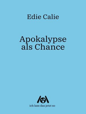 cover image of Apokalypse als Chance