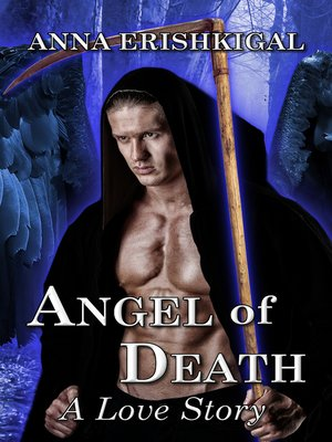 cover image of Angel of Death: A Love Story