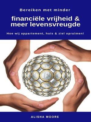 cover image of Bereiken met minder financiële vrijheid & meer levensvreugde