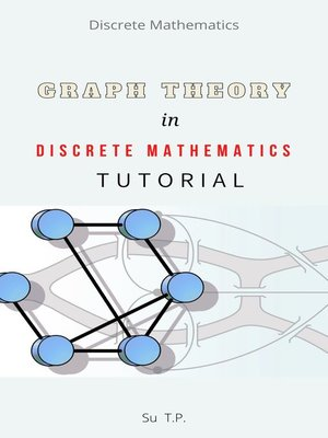 cover image of Graph Theory in Discrete Mathematics Tutorial