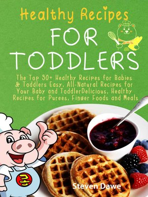cover image of Healthy Recipes For Toddlers