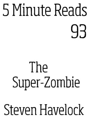 cover image of The Super-Zombie