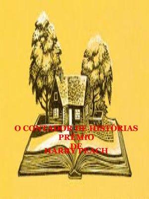 cover image of O CONTADOR DE HISTÓRIAS