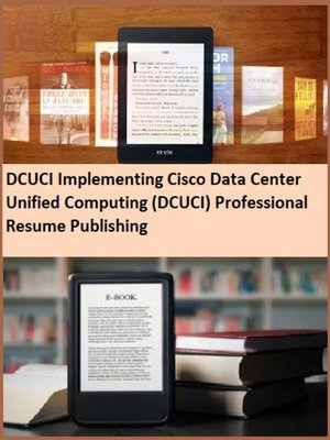 cover image of DCUCI Implementing Cisco Data Center Unified Computing