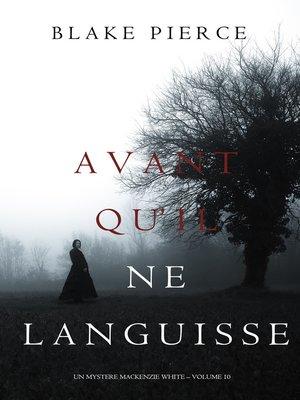 cover image of Avant Qu'il Ne Languisse