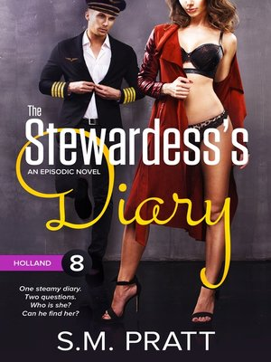 cover image of The Stewardess's Diary: Holland