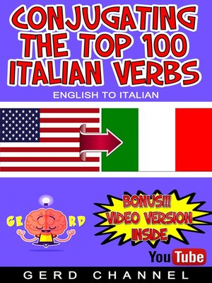 cover image of Conjugating the Top 100 Italian Verbs
