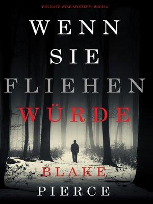 cover image of Wenn Sie Fliehen Würde