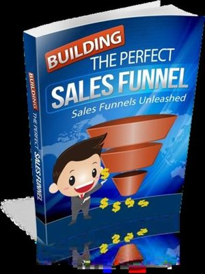 cover image of Building the Perfect Sales Funnel