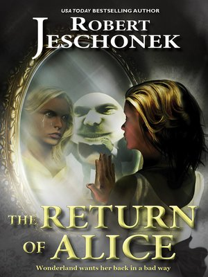 cover image of The Return of Alice