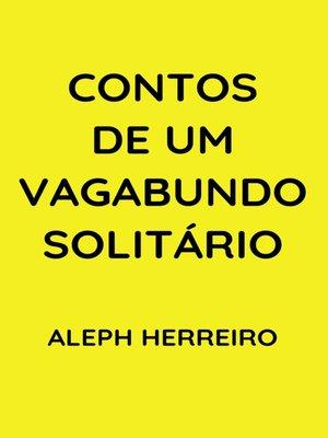 cover image of Contos de um Vagabundo Solitário