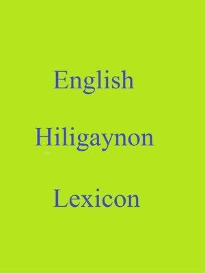 cover image of English Hiligaynon Lexicon