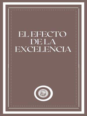 cover image of EL EFECTO DE LA EXCELENCIA