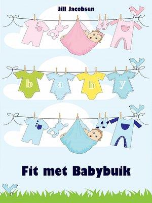 cover image of Fit met Babybuik
