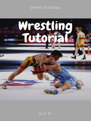 cover image of Wrestling Tutorial