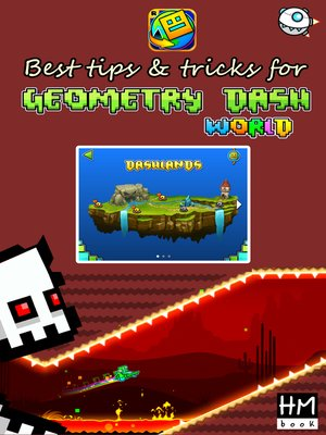cover image of Best tips & tricks for Geometry Dash World