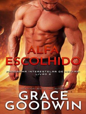 cover image of Alfa Escolhido