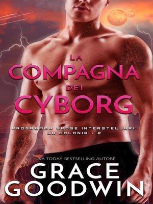 cover image of La compagna dei cyborg