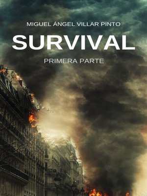 cover image of Primera Parte: Survival, Libro 1