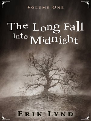 cover image of The Long Fall Into Midnight Volume 1