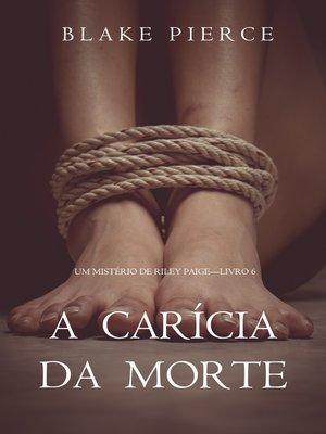 cover image of A Carícia da Morte