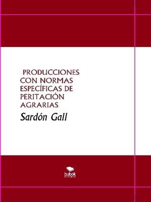 cover image of PRODUCCIONES CON NORMAS ESPECÍFICAS DE PERITACIÓN AGRARIAS