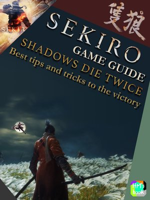 cover image of Sekiro Game Guide--Shadows Die Twice
