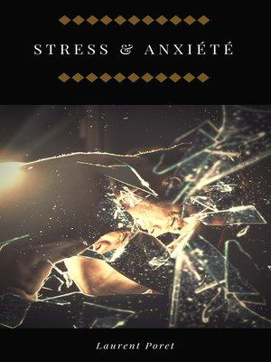 cover image of Stress & Anxiété