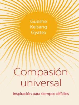 cover image of Compasión universal