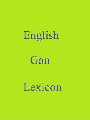 cover image of English Gan Lexicon