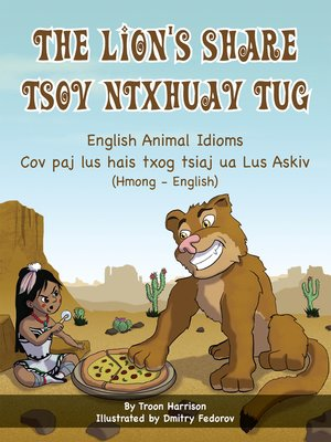cover image of The Lion's Share--English Animal Idioms