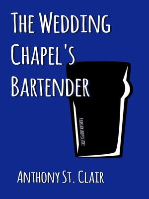 cover image of The Wedding Chapel's Bartender