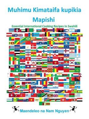 cover image of Muhimu Kimataifa kupikia Mapishi