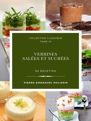 cover image of Verrines salées et sucrées