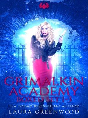 cover image of Grimalkin Academy