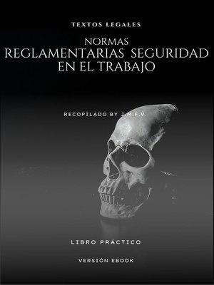 cover image of NORMAS REGLAMENTARIAS  SEGURIDAD EN EL TRABAJO