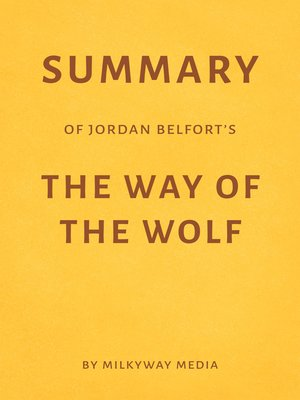 cover image of Summary of Jordan Belfort's the Way of the Wolf