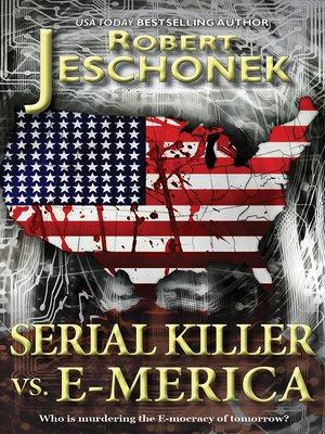 cover image of Serial Killer vs. E-Merica