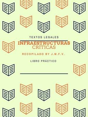 cover image of INFRAESTRUCTURAS CRÍTICAS