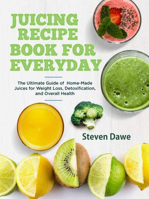 cover image of Juicing Recipe Book for Everyday