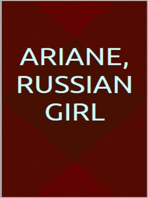 cover image of Ariane, Russian girl