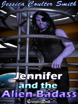 cover image of Jennifer and the Alien Badass