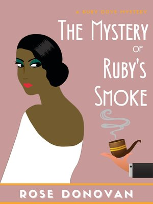 cover image of The Mystery of Ruby's Smoke